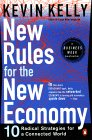 New Rules for the New Economy by Kevin Kelly