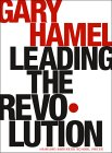 Leading the Revolution by Gary Hamel
