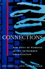 Connections by Lee Sproull, Sara Kiesler