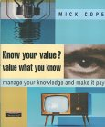 Know your value? by Mick Cope