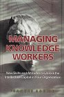 Managing Knowledge Workers by Frances Horibe