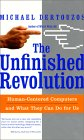 The Unfinished Revolution by Michael L. Dertouzos