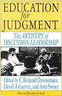 Education for Judgement by David A. Garvin, Ann Sweet, C. Roland Christensen
