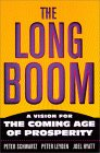 The Long Boom by Joel Hyatt, Peter Leyden, Peter Schwartz