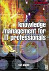 Knowledge Management by Tom Knight, Trevor Howes
