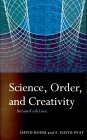 Science Order & Creativity by David Bohm, F. David Peat