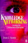 Knowledge Networking by David J. Skyrme