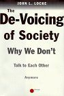The De-Voicing of Society by John L. Locke