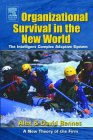 Organizational Survival in the New World by Alex Bennet, David Bennet