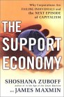 The Support Economy by Shoshana Zuboff, James Maxmin