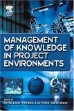 Management of Knowledge in Project Environments by Patrick Fong, Peter Love, Zahir Irani