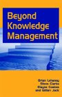 Beyond Knowledge Management by Elayne Coakes, Brian Lehaney, Steve Clarke, Gillian Jack