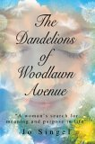 The Dandelions of Woodlawn Avenue by Jo Singel