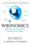 Wikinomics by Don Tapscott, Anthony D. Williams