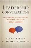 Leadership Conversations by Alan S. Berson, Richard G. Stieglitz