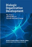 Dialogic Organization Development by Gervase R. Bushe, Robert J. Marshak